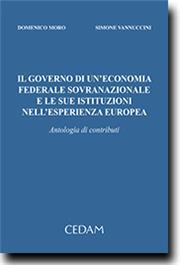 Il governo di un'economia federale sovranazionale e le sue istituzioni nell'esperienza europea