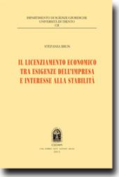 Il licenziamento economico tra esigenze dell'impresa e interesse alla stabilita'