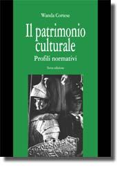 Il patrimonio culturale: profili normativi