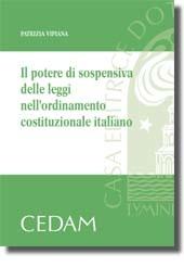 Il potere di sospensiva delle leggi nell'ordinamento costituzionale italiano