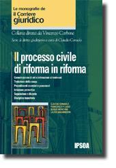 Il processo civile di riforma in riforma