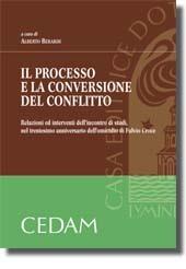 Il processo e la conversione del conflitto