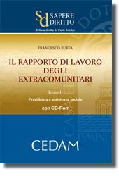 Il rapporto di lavoro degli extracomunitari - Tomo II: Previdenza e assistenza sociale