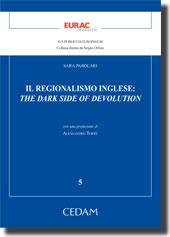 Il regionalismo inglese: the dark side of devolution