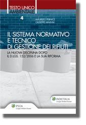 Il sistema normativo e tecnico di gestione dei rifiuti