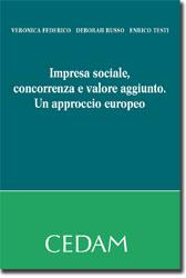 Impresa sociale, concorrenza e valore aggiunto. Un approccio europeo.