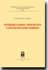 Interpretazione comparante e multilinguismo europeo