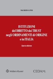 Istituzioni del diritto dei trust negli ordinamenti di origine e in Italia