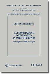 La cooperazione investigativa in ambito europeo