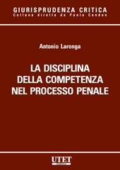 La disciplina della competenza nel processo penale