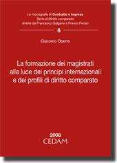 La formazione dei magistrati alla luce dei principi internazionali e dei profili di diritto comparato