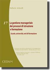 La gestione manageriale dei processi di istruzione e formazione