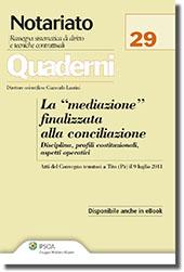 """La """"mediazione"""" finalizzata alla conciliazione"""