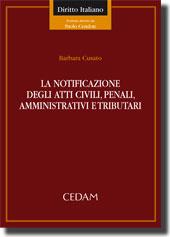 La notificazione degli atti civili, penali, amministrativi e tributari