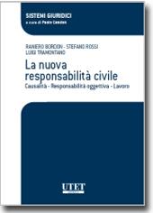La nuova responsabilità civile