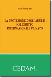 La protezione degli adulti nel diritto internazionale privato