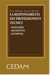 La responsabilità dei professionisti tecnici