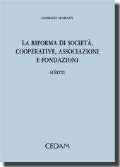 La riforma di società, cooperative, associazioni e fondazioni.