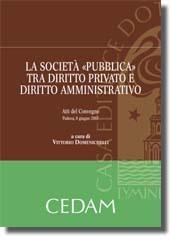 """La società """"pubblica"""" tra diritto privato e diritto amministrativo"""