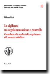 La vigilanza tra regolamentazione e controllo