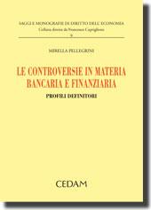 Le controversie in materia bancaria e finanziaria