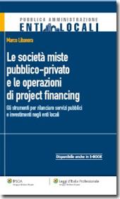 Le società miste pubblico-privato e le operazioni di project financing
