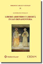 Libero arbitrio e libertà in San Bonaventura
