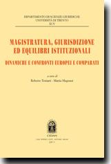 Magistratura, giurisdizione ed equilibri istituzionali