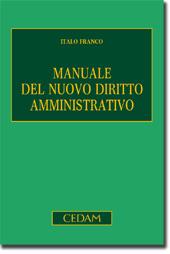 Manuale del nuovo diritto amministrativo