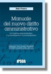 Manuale del nuovo diritto amministrativo - Vol. I