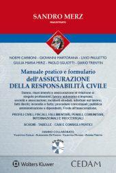 Manuale pratico dell'assicurazione della responsabilità civile