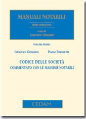 Manuali Notarili - Serie operativa - Vol. I: Codice delle società