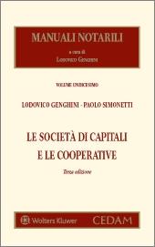 Manuali notarili Vol. III, 2 - Le società di capitali e le cooperative - In due Tomi
