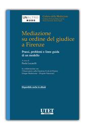 Mediazione su ordine del giudice a Firenze