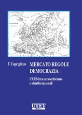 Mercato regole democrazia - L' UEM tra euro-scetticismo e identità nazionali