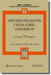 Nuovo codice civile argentino e sistema giuridico latino - americano