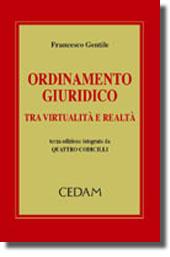 Ordinamento giuridico tra virtualità e realtà