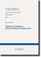 Ordine Giuridico ed economia di mercato