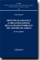 Principi sciaraitici e organizzazione dello spazio pubblico nel mondo islamico