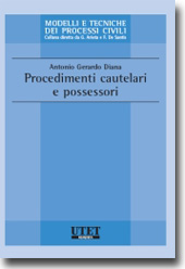 Procedimenti cautelari e possessori