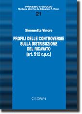 Profili delle controversie sulla distribuzione del ricavato (art. 512 c.p.c.)