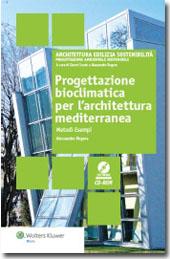 Progettazione bioclimatica per l'architettura mediterranea - Metodi Esempi