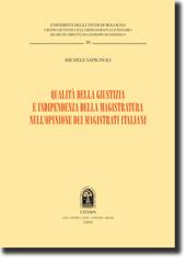 Qualità della giustizia e indipendenza della magistratura nell'opinione dei magistrati italiani