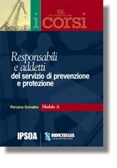 Responsabili e addetti del servizio di prevenzione e protezione