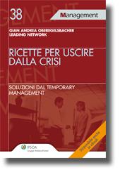 Ricette per uscire dalla crisi