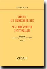 Scritti sul processo penale e sull'ordinamento penitenziario. Vol. II