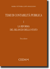 Temi di contabilità pubblica - Vol. I: La riforma del bilancio dello Stato