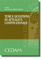 Temi e questioni di attualità costituzionali