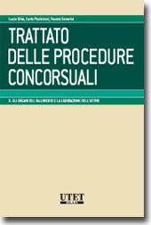 Trattato delle Procedure Concorsuali - Vol. III: Gli organi del fallimento e la liquidazione dell'attivo