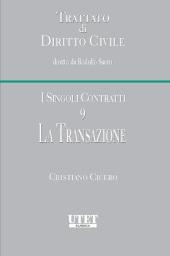 Trattato di diritto civile - I singoli Contratti. Vol. IX: La transazione